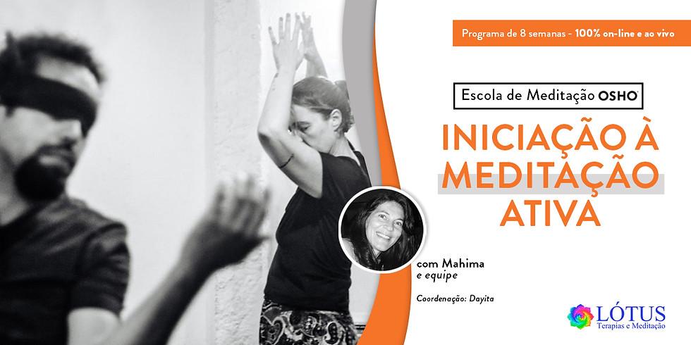 Curso de Iniciação à Meditação Ativa / Online
