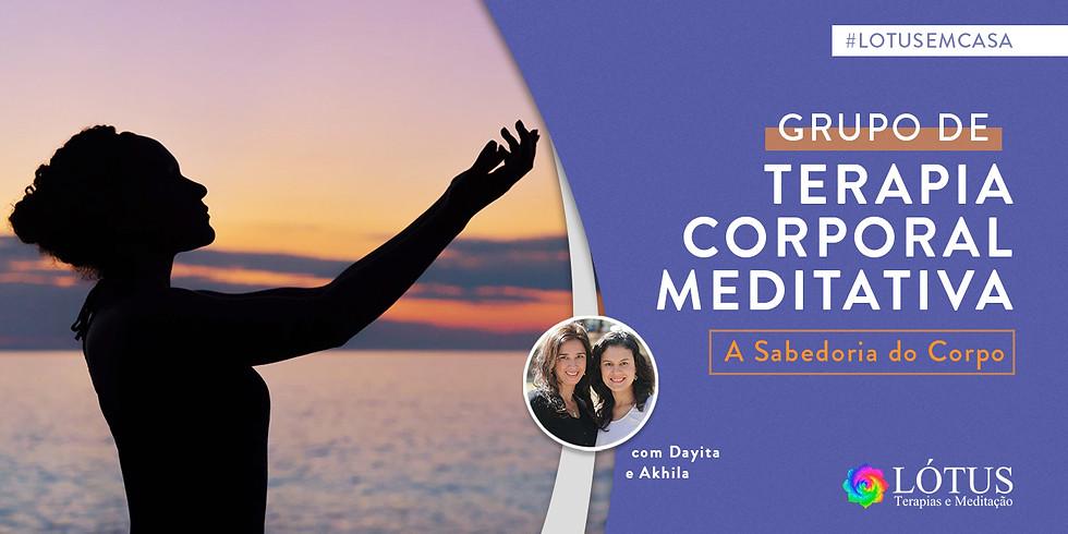 Grupo  de Terapia Corporal Meditativa: A SABEDORIA DO CORPO