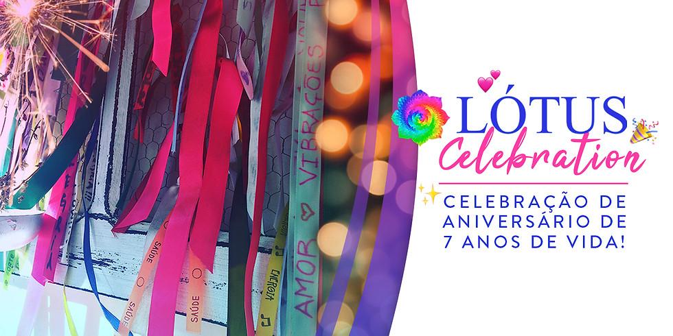 Lótus Celebration - Festa de Aniversário de 7 anos