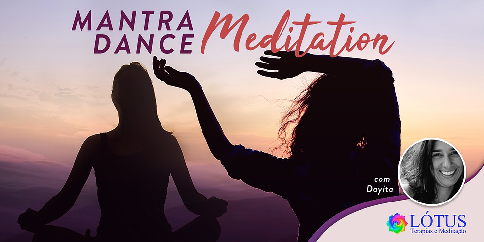 Mantra Dance Meditation