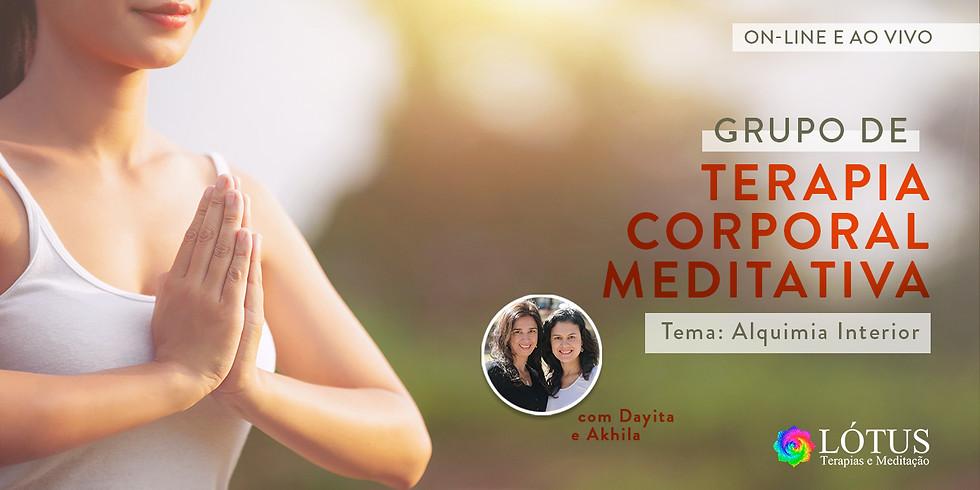 Grupo  de Terapia Corporal Meditativa - Tema: Alquimia Interior