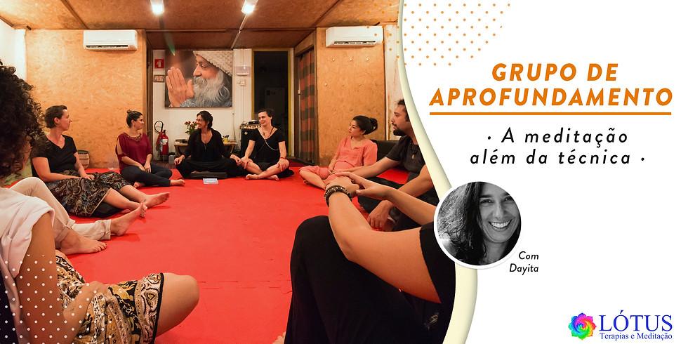 Grupo de Aprofundamento - A Meditação Além da Técnica