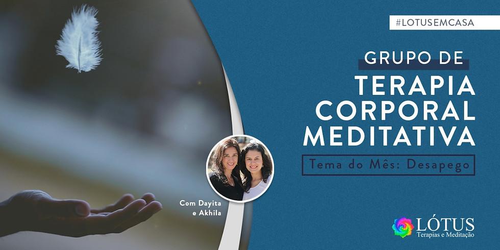 Grupo  de Terapia Corporal Meditativa - Tema: Desapego