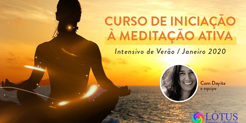 Curso de Iniciação à Meditação Ativa - Intensivo de verão