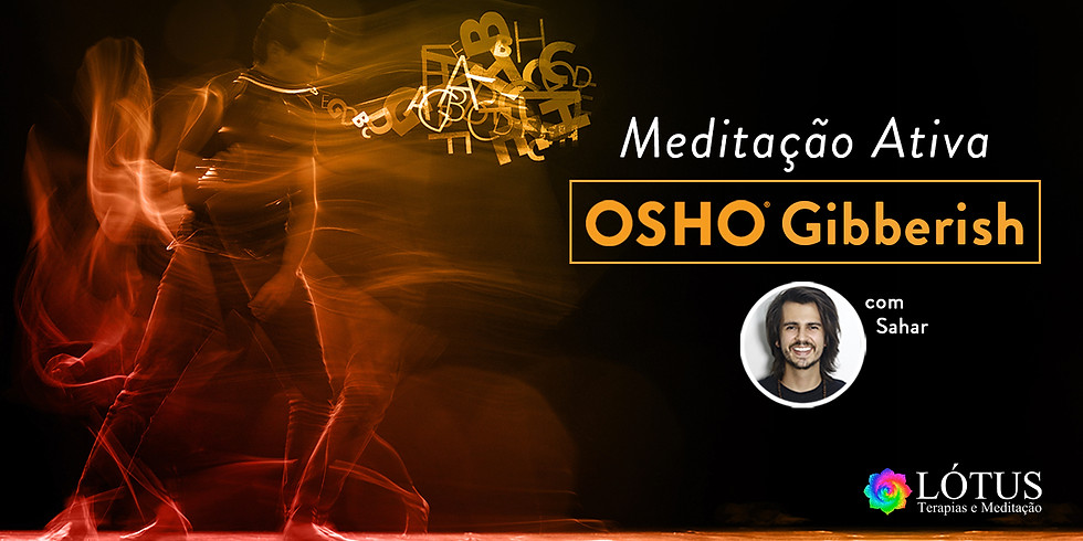 Meditação OSHO Gibberish