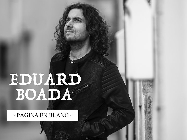 EDUARD BOADA. CANTAUTOR POP