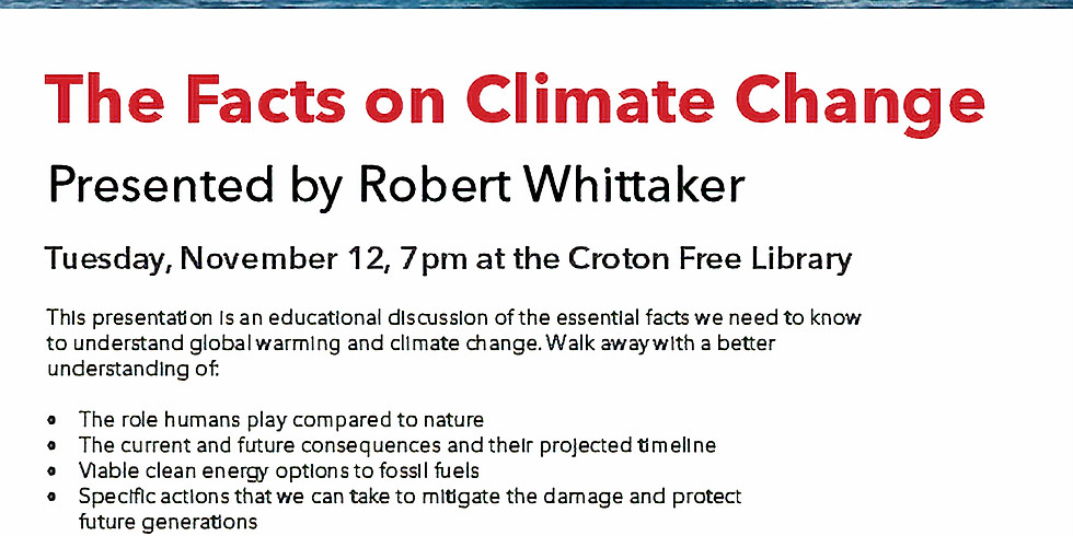 The Facts on Climate Change - presented by Robert Whitaker