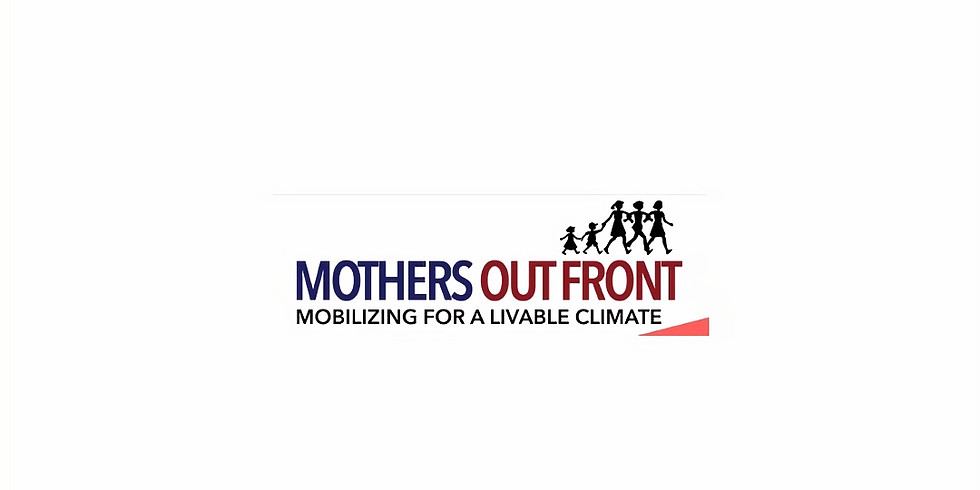Mothers Out Front - Mobilizing for a Livable Climate