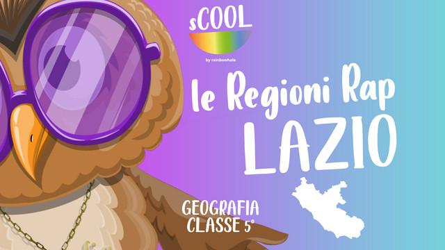 Le Regioni Rap: Lazio