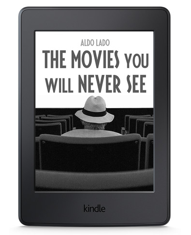The movies you will never see