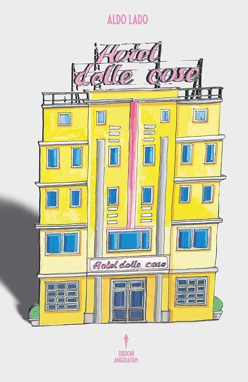 Hotel delle Cose