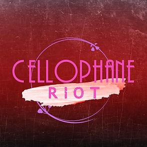 Cellophane Riot