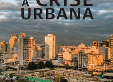 Livro: Para entender a crise urbana