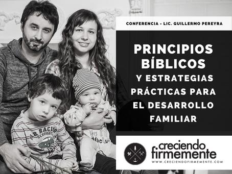 Principios Bíblicos y estrategias prácticas para el desarrollo familiar.