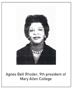 Agness Bell Rhoder, 9th president of Mary Allen Colelge