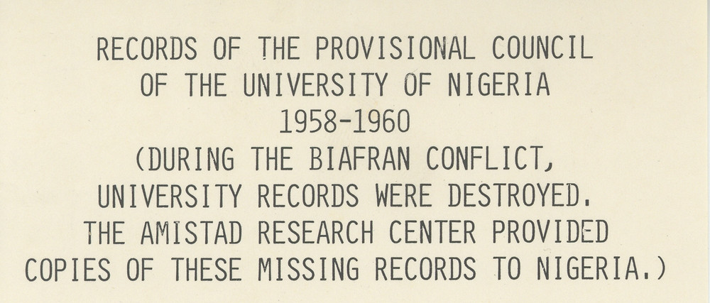Old exhibition label describing how the Amistad Research Center provided Nigeria with copies of destroyed university records