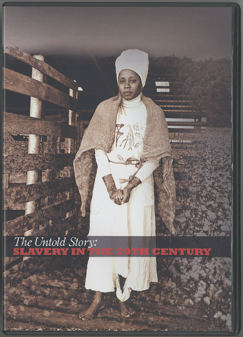 Front cover of DVD, 'The Untold Story: Slavery in the 20th Century', 2008