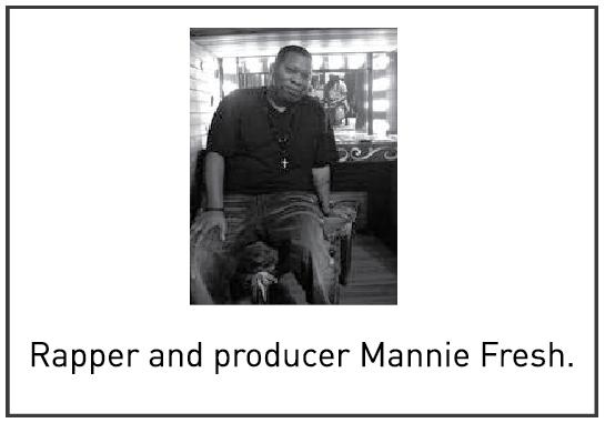 Rapper and producer Mannie Fresh.
