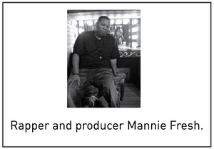 Rapper and producer Mannie Fresh.