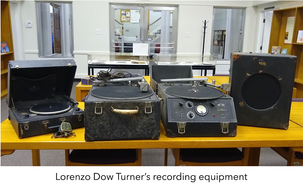 Lorenzo Dow Turner's recording equipment