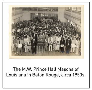 50 Years/50 Collections Defenders of Social Justice: The Prince Hall Masons of Louisiana