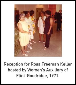 Reception for Rosa Freeman Keller hosted by Women's Auxiliary of Flint-Goodridge, 1971.
