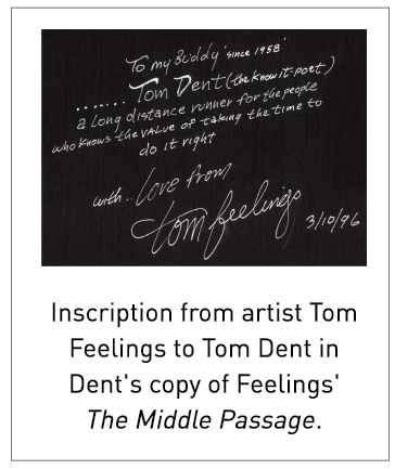 Inscription from artist Tom Feelings to Tom Dent in Dent's copy of Feelings' The Middle Passage.