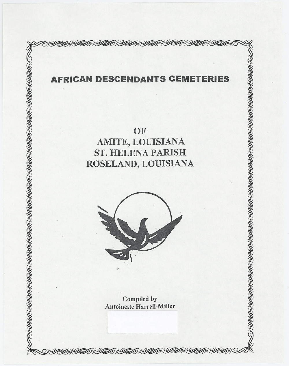 Front cover of 'African Descendants Cemeteries of Amite, Louisiana, St. Helena Parish, Roseland, Louisiana' 2002