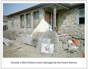 Outside a New Orleans home damaged by Hurricane Katrina