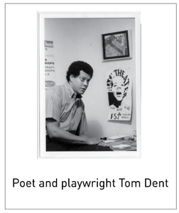 Poet and playwright Tom Dent