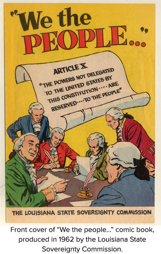 """Front cover of """"We the people…"""" comic book, produced in 1962 by the Louisiana State Sovereignty Commission."""
