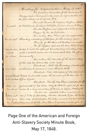 Nineteenth Century Abolition: American and Foreign Anti-Slavery Society, circa 1840-1859