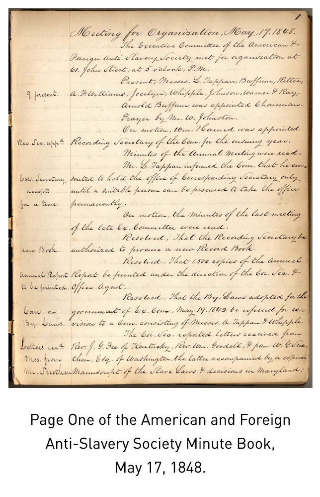 Page One of the American and Foreign Anti-Slavery Society Minute Book, May 17, 1848.
