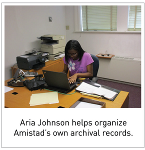 Aria Johnson helps organize Amistad's own archival records.
