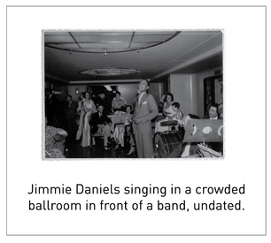 50 Years/50 Collections: Jimmie Daniels: The King of Nightlife in New York