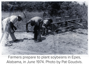 Farmers prepare to plant soybeans in Epes, Alabama, in June 1974. Photo by Pat Goudvis.