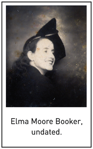 Elma Moore Booker, undated.