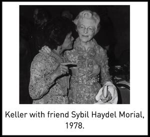 Keller with friend Sybil Haydel Morial, 1978.