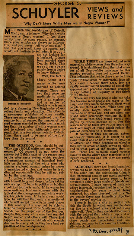 """Article in the 'Pittsburgh Courier' by George S. Schuyler titled """"Why Don't More White Men Marry Negro Women?"""" from April 20, 1949"""