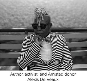Author, activist, and Amistad donor Alexis De Veaux