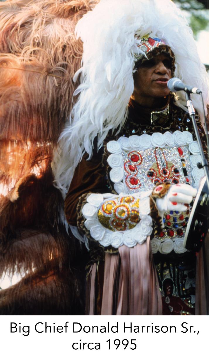 Big Chief Donald Harrison Sr., circa 1995