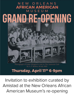 Invitation to exhibition curated by Amistad at the New Orleans African American Museum's re-opening
