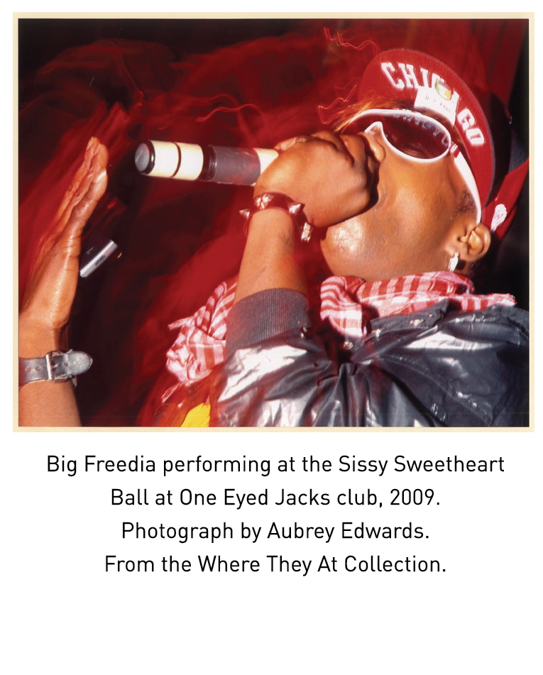 Big Freedia performing at the Sissy Sweetheart Ball at One Eyed Jacks club, 2009.