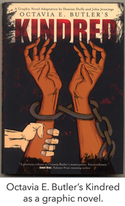 Octavia E. Butler's Kindred as a graphic novel