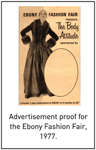 Advertisement proof for the Ebony Fashion Fair, 1977.