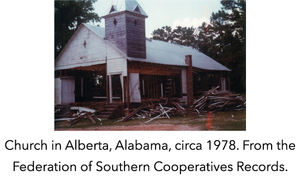 Church in Alberta, Alabama, circa 1978. From the Federation of Southern Cooperatives Records.