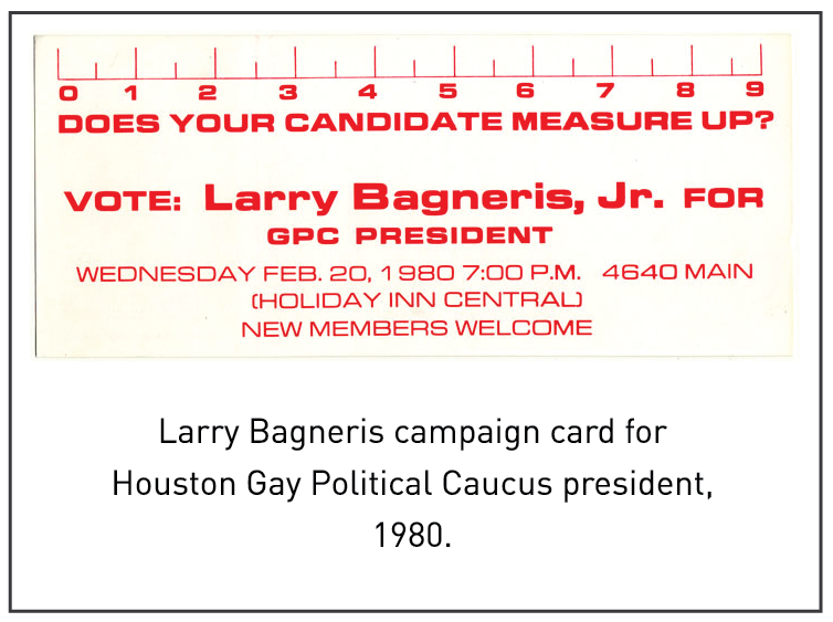 Larry Bagneris campaign card for Houston Gay Political Caucus president, 1980.