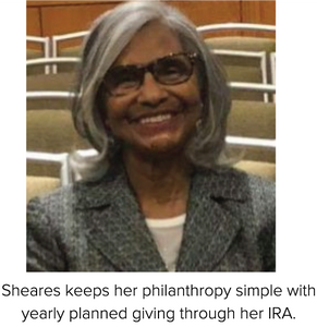 Sheares keeps her philanthropy simple with yearly planned giving through her IRA.
