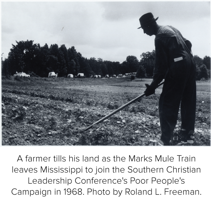 A farmer tills his land as the Marks Mule Train leaves Mississippi to join the Southern Christian Leadership Conference's Poor People's Campaign in 1968. Photo by Roland L. Freeman.