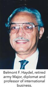 Belmont F. Haydel, retired army Major, diplomat and professor of international business.